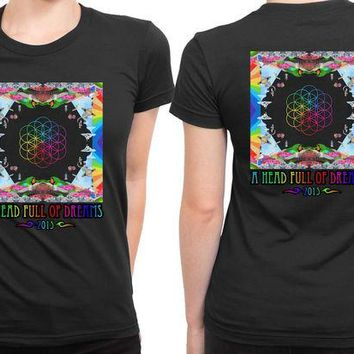 VONEED6 Coldplay A Head Full Of Dreams Cover Album Colorize 2 Sided Womens T Shirt