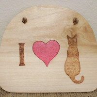 Wood burned Cat Wall Hanging on Cypress Wood; Cat Wall Decor; Rustic Wall Decor; Cat Rustic Wall Decor; Cat Wall Art; I Love Cats Sign