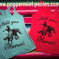 Hold your horses tank