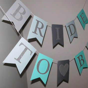 Bride to Be banner for Bachelorette Party or Bridal Shower