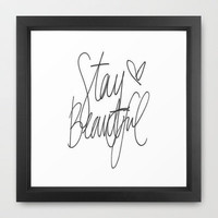 STAY BEAUTIFUL  Framed Art Print by Sjaefashion | Society6