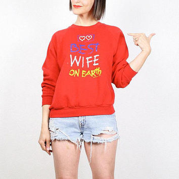 Vintage Red Sweatshirt Worlds BEST WIFE On Earth Typography Novelty Jumper Pullover Kawaii Rainbow Text Anniversary Gift Sweater S M Medium