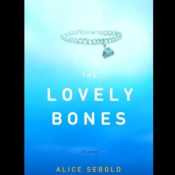 The Lovely Bones by Alice Sebold (2002 Hardcover)