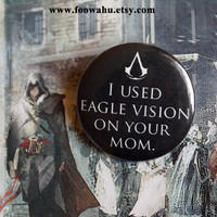 I used eagle vision on your mom  Assassins Creed  by MonsterBrand