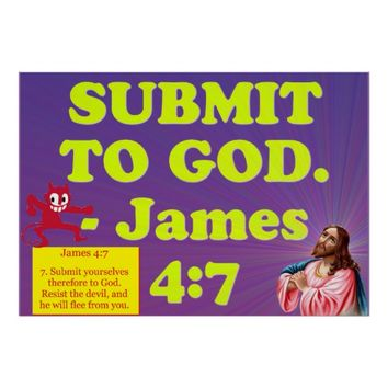 Bible verse from James 4:7. Poster