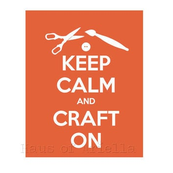 Crafting Print, Craft Room Decor, Keep Calm and Craft On Art, Koi Orange 8x10 Print