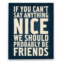 If You Can't Say Anything Nice