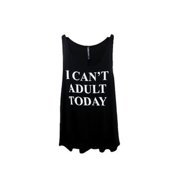 """""""I Can't Adult"""".Tank Top, Black  (Size S)"""