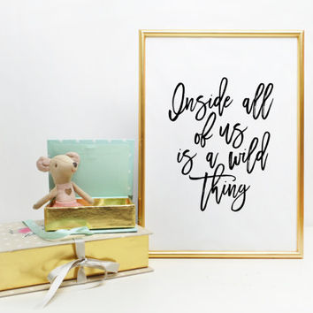 Where the Wild Things Are Monster Baby Room Nursery Playroom Inside All Of Us Is A Wild Thing Printable Art Print Nursery Print Wall art