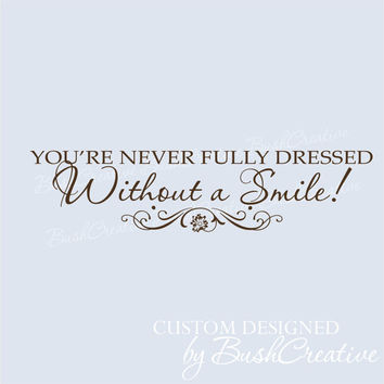 Vinyl Decal Without a Smile Inspirational Annie by bushcreative