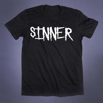Sinner Slogan Tee Evil Satanic Alternative Clothing Punk Goth Tumblr T-shirt
