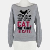 There is No Right Person. Just the Right Cat.