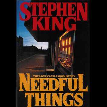 Needful Things: The Last Castle Rock Story by Stephen King (First Edition)