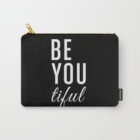 Be You tiful Carry-All Pouch by All Is One