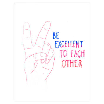 Be Excellent Greeting Card