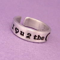 I love u 2 the moon & back - A Hand Stamped Aluminum Ring