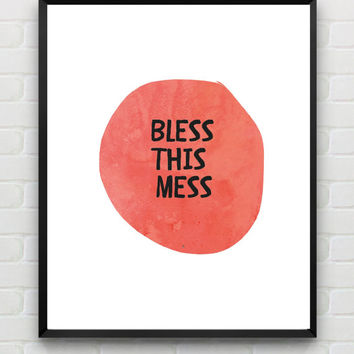 "Printable Typography Quote Poster ""Bless This Mess"" Handwriting Style Inspirational Print Wall Decor Watercolor Autumn Trends"