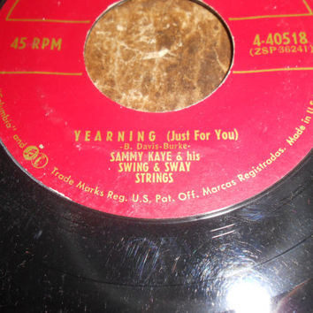 Vintage 45 Vinyl Record Sammy Kaye and His Swing and Sway Strings - Yearning (Just For You) - Sweet And Lovely