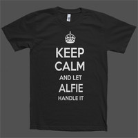 Keep Calm and let Alfie Handle it Personalized Name T-Shirt