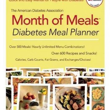 The American Diabetes Assocation Month of Meals: Diabetes Meal Planner