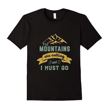 Mens The Mountains Are Calling & I Must Go Vintage Tshirt