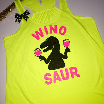 Winosaur - NEON YELLOW -Wine Tank - Ruffles with Love - Racerback Tank - Womens Fitness - Workout Clothing - Workout Shirts with Sayings