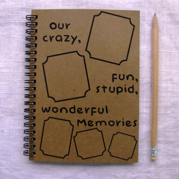 Our crazy, fun, stupid, wonderful memories (with outline photo frames) - 5 x 7 journal