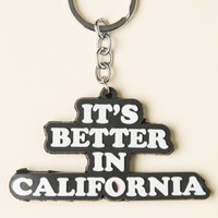 IT'S BETTER IN CALIFORNIA KEYCHAIN