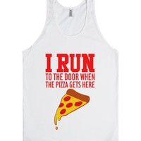 I RUN (To The Door When The Pizza Gets Here)-Unisex White Tank