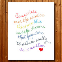 Somewhere Over the Rainbow Printable Art Print, Instant Download, Wizard of Oz