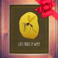 Life Finds a Way Jurassic Park Print