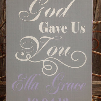 God Gave Us You - Personalized BIRTH Sign - Baby Girl, Baby Boy, Birth Dates, Baby Sign, Baby Subway Art