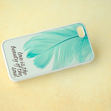 Custom Phone Case, Inspirational Quote, iPhone 6 Case, iPhone 6 Plus Case, Samsung Galaxy S5 Case, iPhone Case, Feather
