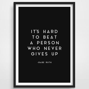 It Is Hard To Beat a Person that Never Gives Up Canvas Painting d395db419
