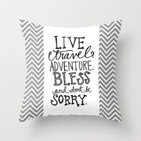 Live Travel Adventure - Hand Scripted Throw Pillow by Misty Diller of Misty Michelle Design