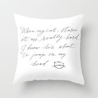 When my cat stares at me Throw Pillow by Karin Lauria