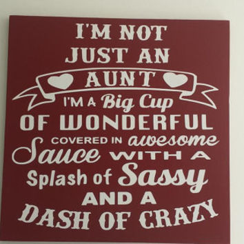 On Sale On Sale Now! I'm Not Just An Aunt - Dash Of Crazy Wood and Vinyl Sign - Aunt Sign Sayings Burgundy and White