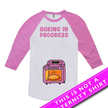 Pregnancy Announcement T Shirt Baby Announcement Pregnancy Reveal Baking In Progress Baby Girl Gift American Apparel Unisex Raglan MAT-627