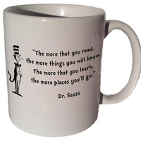 "Dr. Seuss Cat in the Hat ""The more that you read, the more things you will know"" quote 11 oz coffee tea mug"