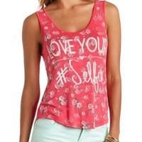 Love Your Selfie Floral Graphic Tank Top - Pink Combo