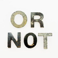 OR NOT - Vintage Letters - Vintage Marquee Letters - Large - Sign - Home Decor - Industrial - Metal - Supplies - NIght