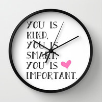 You is... Wall Clock by Amber Rose