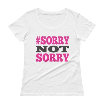 Sorry Not Sorry Exercise Women's tee Top