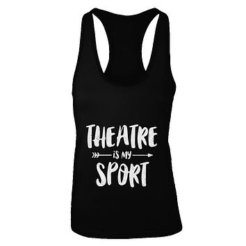 Theatre Is My Sport Funny Theater