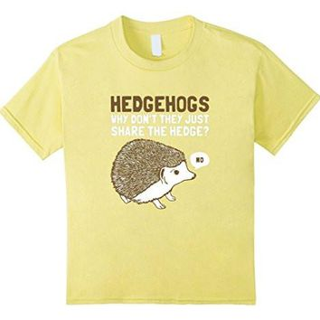 Hanes Collection   Hedgehogs Can't Share T Shirt