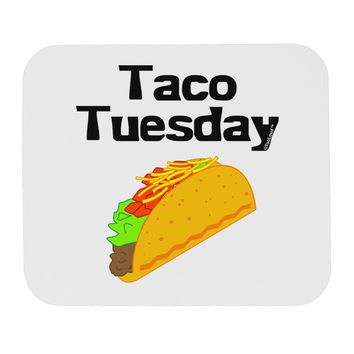 Taco Tuesday Design Mousepad by TooLoud