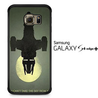 Firefly Serenity You Cant take sky from me A0835 Samsung Galaxy S6 Edge Plus Case