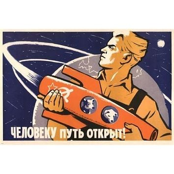 THE WAY IS OPEN FOR A HUMAN BEING Soviet Union poster 24X36 SPACE 1960 rare