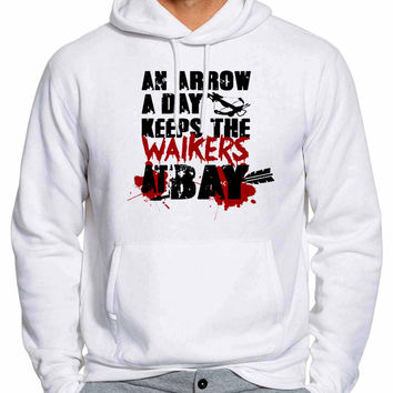 An Arrow A Day Keeps The Walkers At Bay 294 Man Hoodie and Woman Hoodie