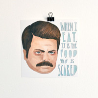 "Mr Ron Swanson ""When I Eat"" Print 5x5"